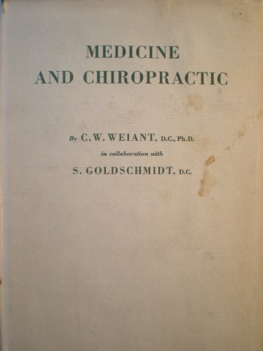 Weiant's Medicine and Chiropractic (1958)